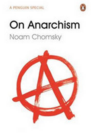 On Anarchism - Chomsky Noam