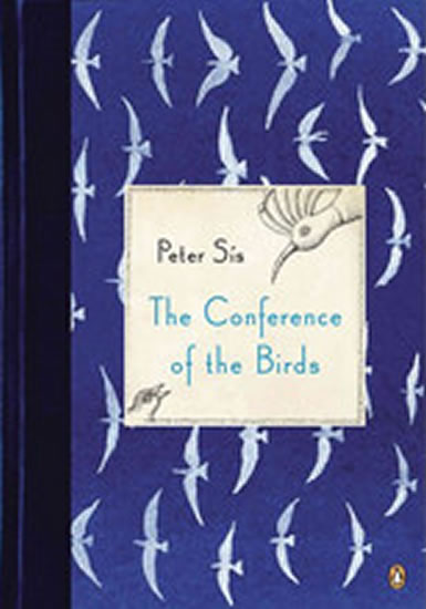 The Conference of the Birds - Sís Petr