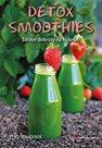 Detox smoothies - Zdravé dobroty na hubnutí
