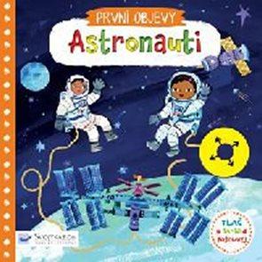 Astronauti - První objevy