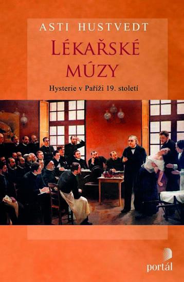 Lékařské múzy - Hustvedt Asti