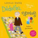 Dědečku, vyprávěj - Etiketa a etika pro děti (komplet 3 knihy + 3 CD)