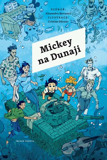 Mickey na Dunaji - Berceanu Alexandru