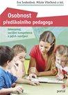Osobnost předškolního pedagoga - Seberozvoj, sociální kompetence a jejich rozvíjení