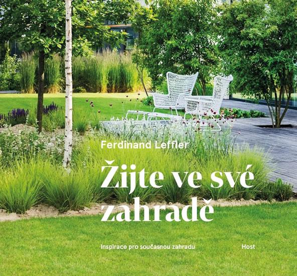 Žijte ve své zahradě - Leffler Ferdinand, Sleva 30%