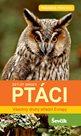 Ptáci - Všechny druhy střední Evropy
