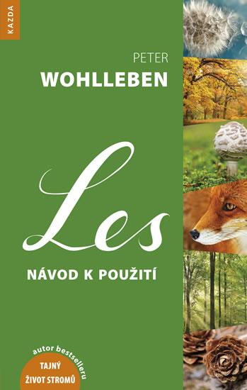 Les - Návod k použití - Wohlleben Peter