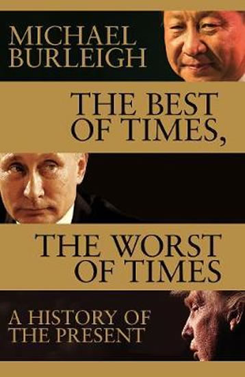 Best Of Times, Worst Of Times - Burleigh Michael
