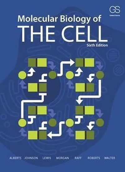 Molecular Biology of the Cell - Alberts Bruce