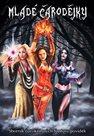 Mladé čarodějky - Sborník čarokrásných fantasy povídek