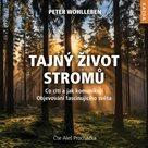 CD Tajný život stromů - Co cítí, jak komunikují.