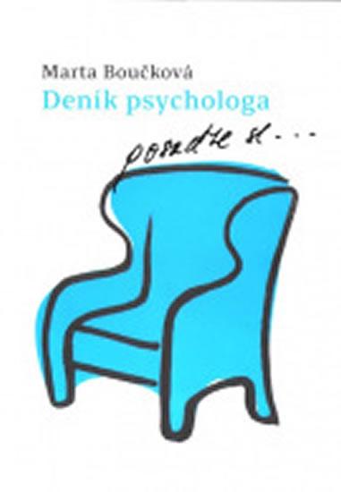 Deník psychologa - posaďte se… - Boučková Marta