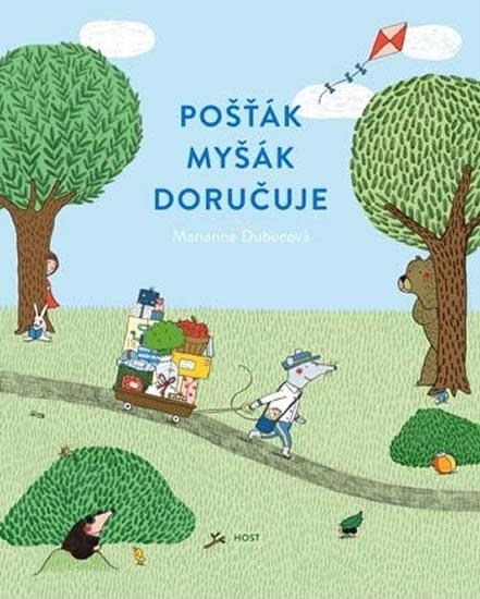 Pošťák Myšák doručuje - Dubucová Marianne