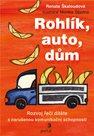 Rohlík, auto, dům - Rozvoj řeči dítěte s narušenou komunikační schopností