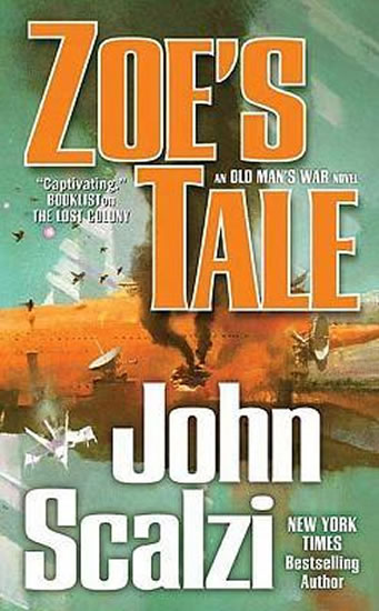 Zoe´s Tale : An Old Man´s War Novel - Scalzi John