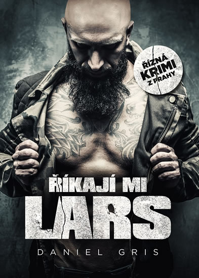 Říkají mi Lars - Gris Daniel