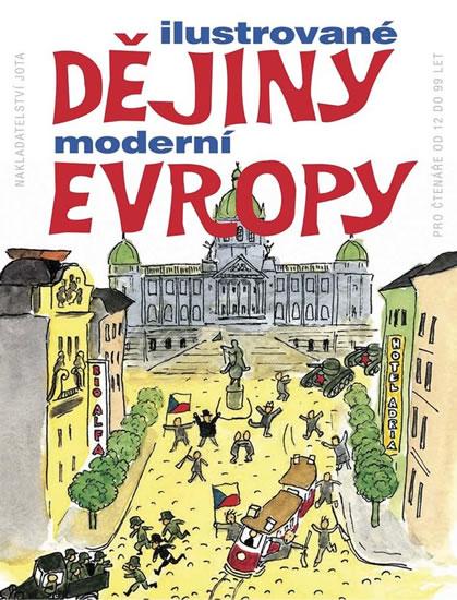 Ilustrované dějiny moderní Evropy - Liang Hsi-Huey