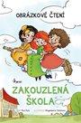 Zakouzlená škola - Obrázkové čtení