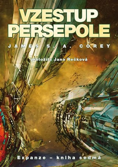 Vzestup Persepole - Expanze 7 - Corey James S. A.
