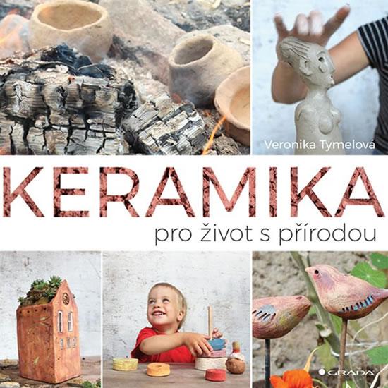 Keramika pro život s přírodou - Tymelová Veronika