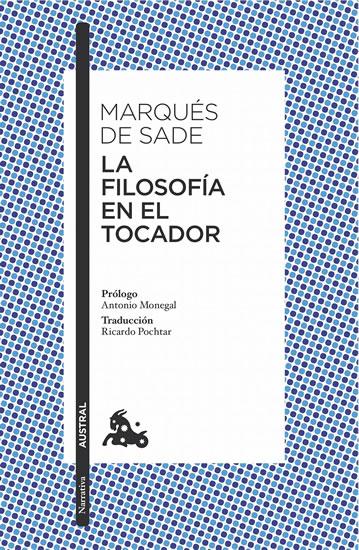 La filosofía en el tocador - de Sade Marquis