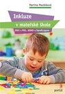 Inkluze v mateřské škole - Děti s PAS, ADHD a handicapem