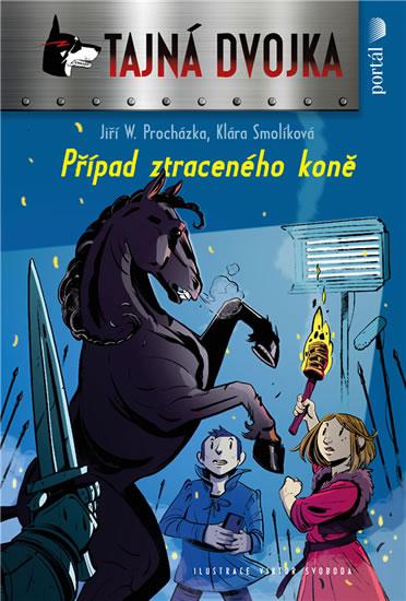 Případ ztraceného koně - Procházka Jiří W., Smolíková Klára,