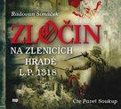 Zločin na Zlenicích hradě L.P. 1318 - CDmp3 (Čte Pavel Soukup)