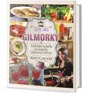 Jezte jako Gilmorky - Neoficiální kuchařka pro fanoušky Gilmorových děvčat