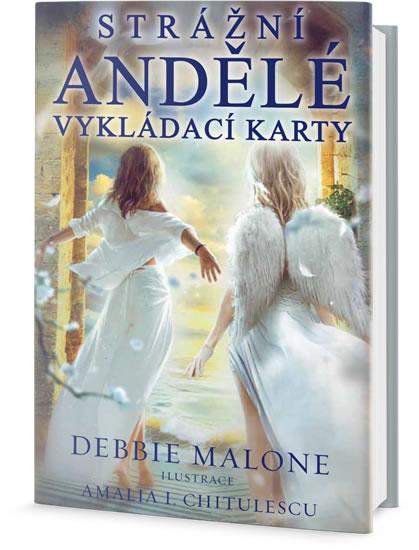 Strážní andělé - Vykládací karty - Malone Debbie