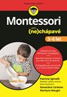 Montessori pro (ne)chápavé (3-6 let)