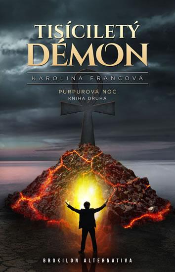 Tisíciletý démon - Purpurová noc 2 - Francová Karolina