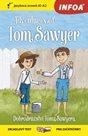 Dobrodružství Toma Sawyera / Adventures of Tom Sawyer - Zrcadlová četba (A1-A2)