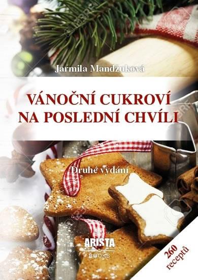 Vánoční cukroví na poslední chvíli - Mandžuková Jarmila