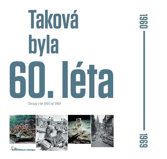 Taková byla 60. léta - Obrazy z let 1960-1969 - Motýl Ivan