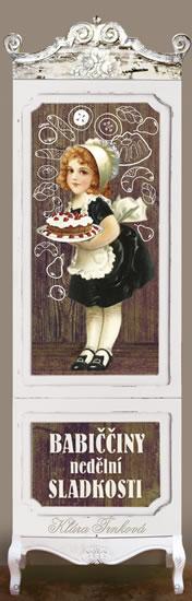 Babiččiny nedělní sladkosti - Trnková Klára