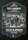 Češi v Americe a česko-americké vztahy v průběhu pěti staletí