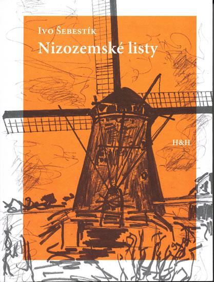 Nizozemské listy - Šebestík Ivo