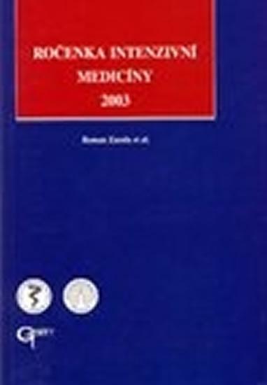 Ročenka intenzivní medicíny 2003 - Zazula Roman