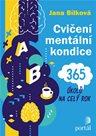 Cvičení mentální kondice - 365 úkolů na celý rok
