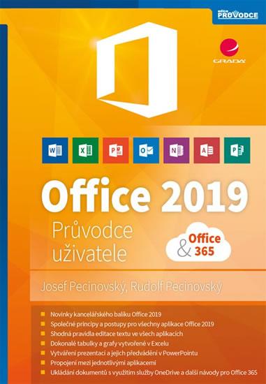 Office 2019 - Průvodce uživatele - Pecinovský Josef, Pecinovský Rudolf,
