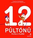 12 půltónů: Kniha o hudbě