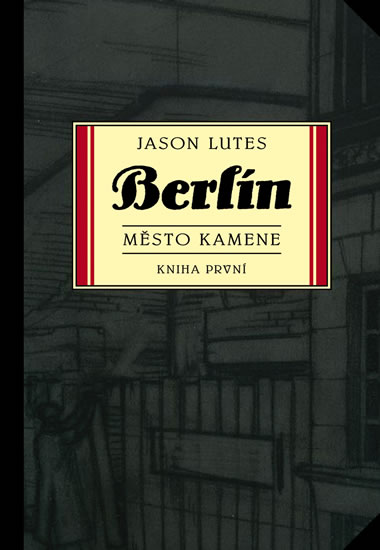 Berlín 1 - Město kamene - Lutes Jason