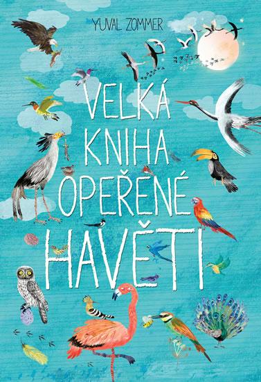 Velká kniha opeřené havěti - Zommer Yuval