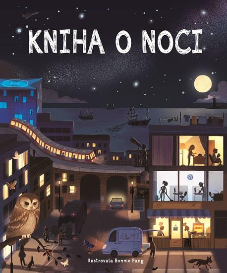 Kniha o noci - Pang Bonnie