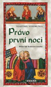 Právo první noci - Hříšní lidé Království českého