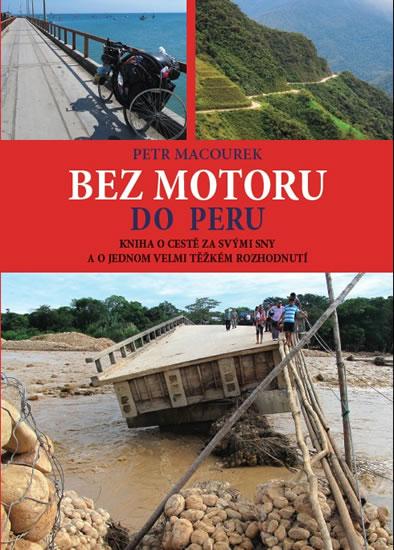 Bez motoru do Peru - Macourek Petr