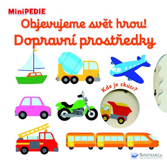 MiniPEDIE Objevujeme svět hrou! Dopravní prostředky - Choux Nathalie