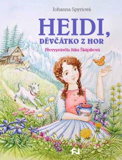 Heidi, děvčátko z hor - Spyriová Johanna