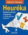 Heuréka - Matematické hádanky s překvapivým řešením
